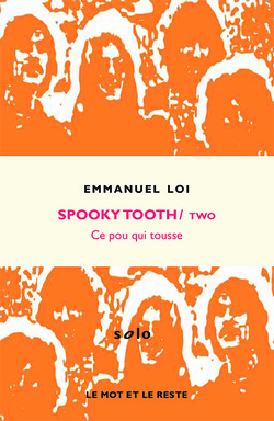 Spooky Tooth/Two