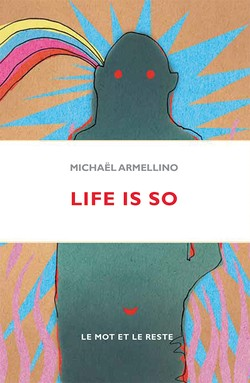 Life is so…