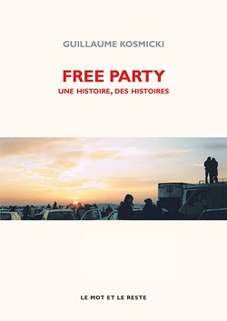 Free Party - Nouvelle édition