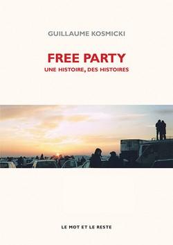 Free Party - nouvelle édition