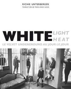 White Light / White Heat - Nouvelle édition