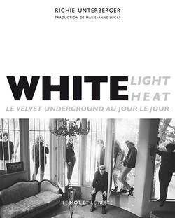 White Light / White Heat - Nouvelle édition
