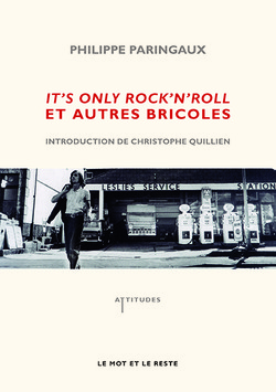 It's only rock'n'roll  et autres bricoles