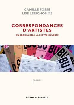 Correspondances d'artistes : du brouillon à la lettre ouverte