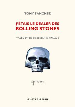 J'étais le dealer des Rolling Stones