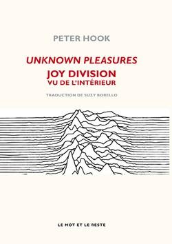Unknown Pleasures - Nouvelle édition