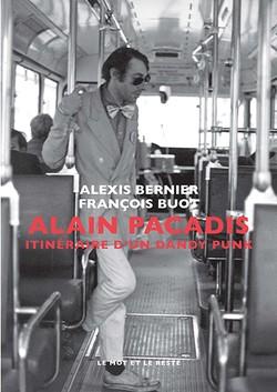 Alain Pacadis - Nouvelle édition
