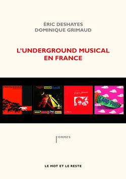 L'Underground musical en France - Nouvelle édition