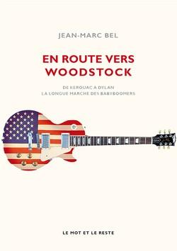 En route vers Woodstock - Nouvelle édition