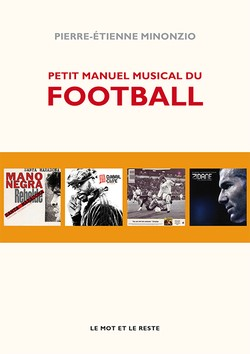 Petit Manuel musical du football