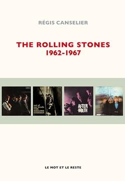 The Rolling Stones 1962-1967 (Régis Canselier) Couv_livre_3033