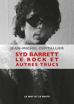 Syd Barrett le rock et autres trucs