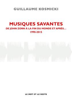 Musiques savantes Tome III