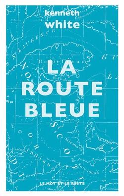 La Route bleue - poche