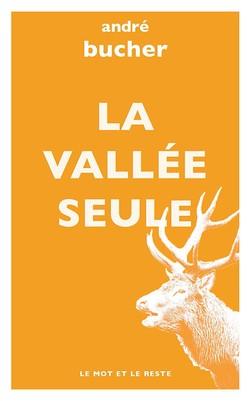 La Vallée seule - poche