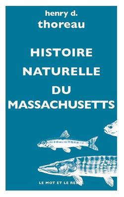 Histoire naturelle du Massachusetts - poche
