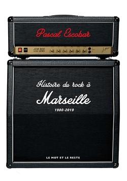 Histoire du rock à Marseille - Vol. 2