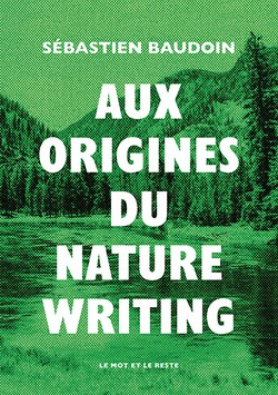 Aux origines du nature writing