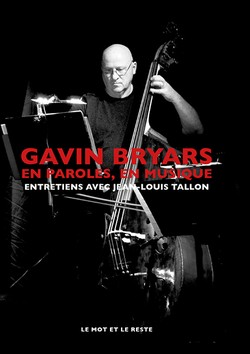 Gavin Bryars en paroles, en musique
