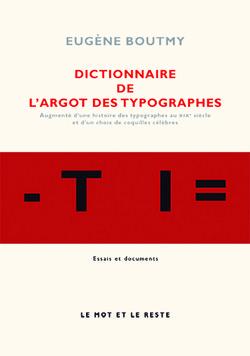 Dictionnaire de l'argot des typographes