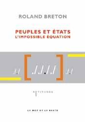 Peuples et États, l'impossible équation