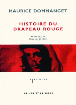 Histoire du Drapeau rouge