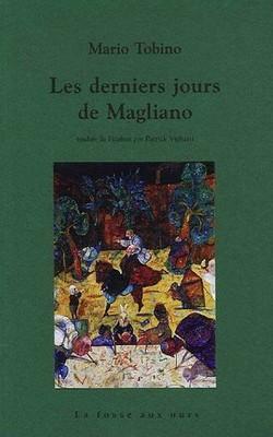 Les derniers jours de Magliano