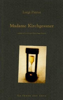 Madame Kirchgessner