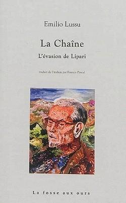 La chaîne : l'évasion de Lipari